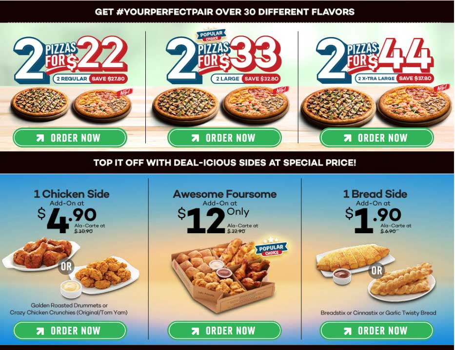 2 for $22/$33/$44 at Dominos Pizza