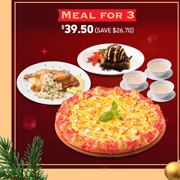 Pizza Hut Meal for 3 at S$39.50