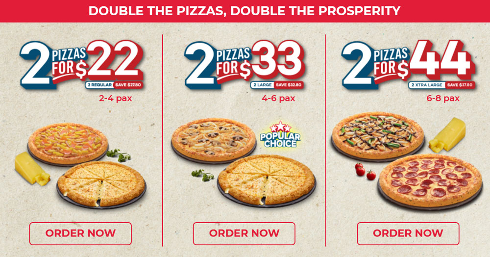 Dominos 2 for S$22 / S$33 /S$44